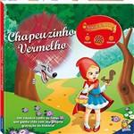 Livro - Chapeuzinho Vermelho: Col. Gravar e Tocar!