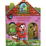 Livro - Chapeuzinho Vermelho: Coleção Turma da Mônica