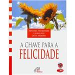 Livro - Chave para a Felicidade, a - Áudio Livro