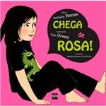 Livro - Chega de Rosa!