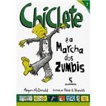 Livro - Chiclete e a Marcha dos Zumbis