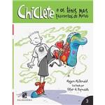 Livro - Chiclete e os Tênis Mais Fedorentos do Mundo - 3
