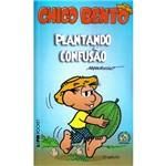 Livro - Chico Bento - Plantando Confusão