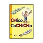 Livro - Chico Cochicho
