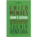 Livro - Chico Mendes - Crime e Castigo