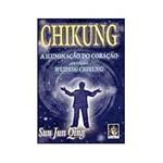 Livro - Chikung - a Iluminação do Coração Através do Wudang Chikung