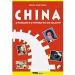 Livro - China - o Passado e o Futuro de um Gigante