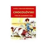 Livro - Chocolovski - Vida de Cachorro e Boa