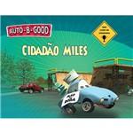 Livro - Cidadão Miles - Série Auto-B-Good
