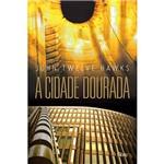 Livro - Cidade Dourada, a