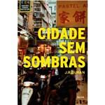 Livro - Cidade Sem Sombras