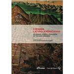 Livro - Cidades Latino-Americanas - um Debate Sobre a Formação de Núcleos Urbanos