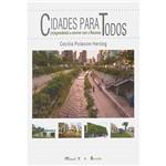 Livro - Cidades para Todos: (Re) Aprendendo a Conviver com a Natureza