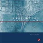 Livro - Cidades Quadradas Paraísos Circulares