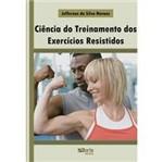 Livro - Ciência do Treinamento dos Exercícios Resistidos
