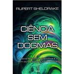 Livro - Ciência Sem Dogmas
