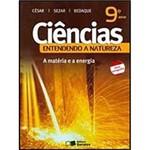 Livro - Ciências - Entendendo a Natureza - a Matéria e a Energia - 9º Ano