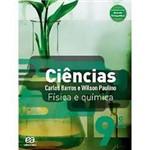Livro - Ciências: Física e Quimica - 9º Ano / 8º Série - Ensino Fundamental