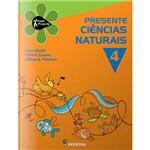 Livro - Ciências Naturais - 4º Ano - Coleção Projeto Presente