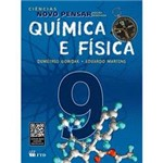 Livro - Ciências Novo Pensar - Química e Física - Edição Reformulada - 9º Ano - 8ª Série - Ensino Fundamental