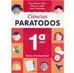 Livro - Ciências Paratodos - 1ª Série - 1º Grau