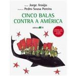 Livro - Cinco Balas Contra a América