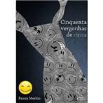 Livro - Cinquenta Vergonhas de Cinza