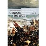 Livro - Cinzas do Sul - 100 Anos de Guerra no Continente Americano - Vol. 2