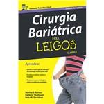 Livro - Cirurgia Bariátrica para Leigos