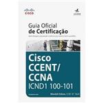 Livro - Cisco CCENT/ CCNA ICND1 100-101