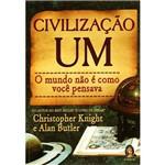 Livro - Civilização um - o Mundo não é Como Você Pensa