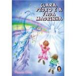 Livro - Clara, Pedro e a Fada Madrinha