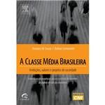 Livro - Classe Média Brasileira, a