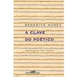 Livro - Clave do Poético, a