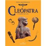 Livro - Cleópatra: a Rainha dos Reis