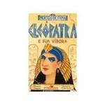 Livro - Cleopatra e Sua Vibora