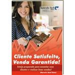 Livro Cliente Satisfeito, Venda Garantida!