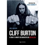 Livro - Cliff Burton: a Vida e a Morte do Baixista do Metallica