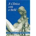 Livro - Clínica com o Bebê,A