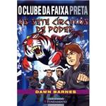 Livro - Clube da Faixa Preta, o - os Sete Círculos de Poder Vol. 1
