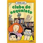 Livro - Clube do Esqueleto, o