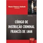 Livro - Código de Instrução Criminal Francês de 1808