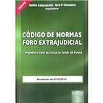 Livro - Código de Normas Foro Extrajudicial: Corregedoria Geral da Justiça do Estado do Paraná