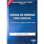 Livro - Código de Normas Foro Judicial: Corregedoria Geral da Justiça do Estado do Paraná
