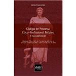 Livro - Código de Processo Ético-Profissional Médico e Sua Aplicação