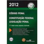 Livro - Código Penal - 2012: Constituição Federal e Legislação Penal