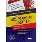 Livro - Coleção Preparatória para Concursos de Delegado de Polícia
