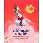 Livro - Colecionador de Manhas, o