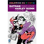Livro - Coloring DC Batman: Adventures Mad Love