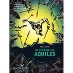 Livro - Combates de Aquiles, os - Coleção Histórias Sombrias da Mitologia Grega